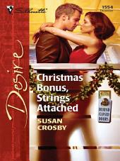 Christmas Bonus, Strings Attached