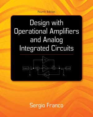 Design With Operational Amplifiers And Analog Integrated Circuits PDF