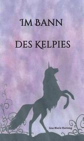 Im Bann des Kelpies