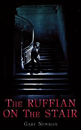 The Ruffian on the Stair PDF