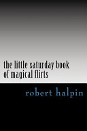 The Little Saturday Book of Magical Flirts