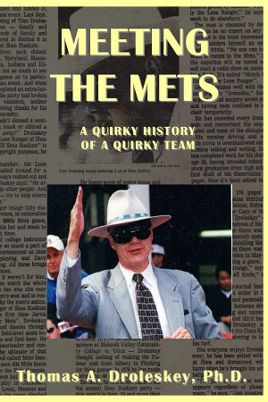 Meeting the Mets: A Quirky History of a Quirky Team