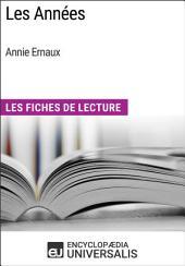 Les Années d'Annie Ernaux: Les Fiches de Lecture d'Universalis