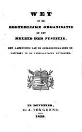 De nederlandsche Wetboeken ... met aanduiding van de overeenstemmende bepalingen in de Nederlandsche Wetboeken, en aanwijzing van die der Fransche wetgeving