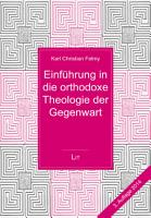 Einf  hrung in die orthodoxe Theologie der Gegenwart  3   erg  nzte Auflage PDF