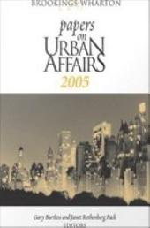 Brookings-Wharton Papers on Urban Affairs: 2005