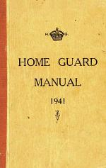 The Home Guard Manual 1941