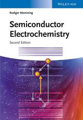 Semiconductor Electrochemistry: Edition 2