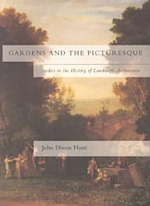 Gardens and the Picturesque PDF