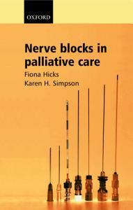Nerve Blocks in Palliative Care Book