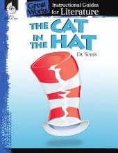 An Instructional Guide for Literature: The Cat in the Hat