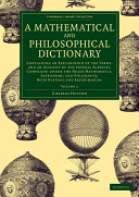 A Mathematical and Philosophical Dictionary PDF