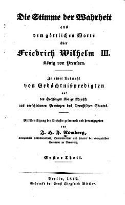 Die Stimme Der Wahrheit Aus Dem Gottlichen Worte Uber Friedrich Wilhelm Iii Konig Von Preussen