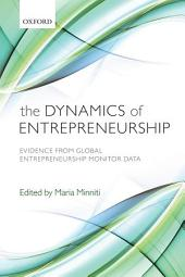 The Dynamics of Entrepreneurship: Evidence from Global Entrepreneurship Monitor Data
