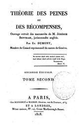 Théorie des peines et des récompenses: ouvrage extrait des manuscrits de M. Jérémie Betham. Théorie des récompenses, Volume2