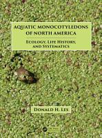 Aquatic Monocotyledons of North America PDF