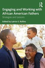 Engaging and Working with African American Fathers