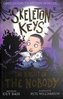 Skeleton Keys  the Night of the Nobody PDF