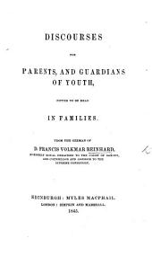 Discourses for parents and guardians of youth [selected sermons]. From the German