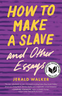 How to Make a Slave and Other Essays PDF