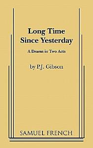 Long Time Since Yesterday Book