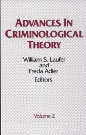 Advances in Criminological Theory, Volume 2
