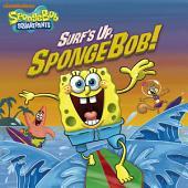 Surf's Up, SpongeBob! (SpongeBob SquarePants)
