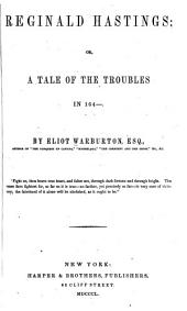 Reginald Hastings: or, A tale of the troubles in 164-