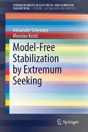 Model Free Stabilization by Extremum Seeking