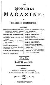 The Monthly Magazine: Or, British Register ..., Volume 40
