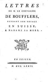 Lettres pendant son voyage en Suisse