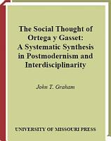 The Social Thought of Ortega Y Gasset PDF