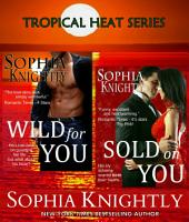 Tropical Heat Box Set Books 2 & 3