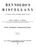 Reynold s Miscellany of Romance  General Literature  Science  and Art PDF