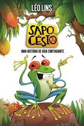 Sapo Césio: Uma história de vida contagiante