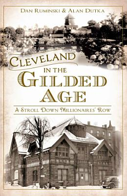 Cleveland in the Gilded Age