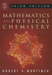 Mathematics for Physical Chemistry: Edition 3