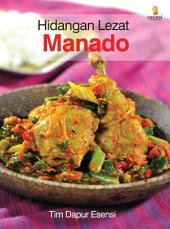 Hidangan Lezat: Manado