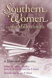 Southern Women at the Millennium: A Historical Perspective