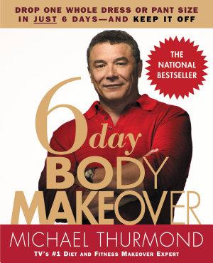 6 Day Body Makeover