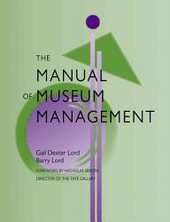 The Manual of Museum Management PDF