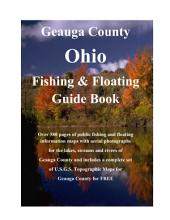 Geauga County Ohio Fishing & Floating Guide Book: Complete fishing and floating information for Geauga County Ohio