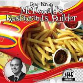 Ray Kroc: McDonald's Restaurant Builder