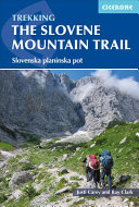 Trekking the Slovene Mountain Trail PDF