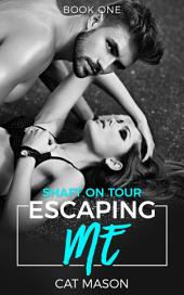 Escaping Me