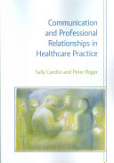 Communication and Professional Relationships in Healthcare Practice PDF