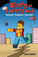 Diary of a Wimpy Noob  Natural Disaster Survival PDF