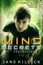 Mind Secrets: Perceivers #1