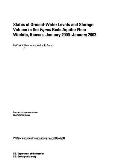 Status of Ground water Levels and Storage Volume in the Equus Beds Aquifer Near Wichita  Kansas  January 2000 January 2003 PDF