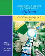 Introduction to Computing and Programming in Python, A Multimedia Approach, Second Edition